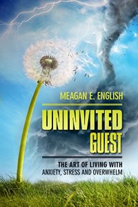 Uninvited Guest - By Meagan English